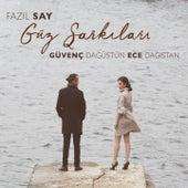 Güz Şarkıları by Fazil Say