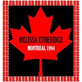 Montreal, Canada, March 3rd, 1994 (Hd Remastered Edition) by Melissa Etheridge