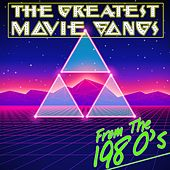 The Greatest Movie Songs from the 1980's by Various Artists