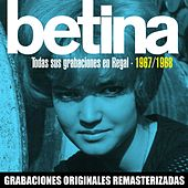 Todas sus grabaciones en EMI-Regal (1967-1968) by Betina