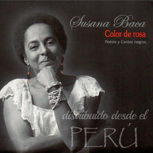Color de Rosa by Susana Baca