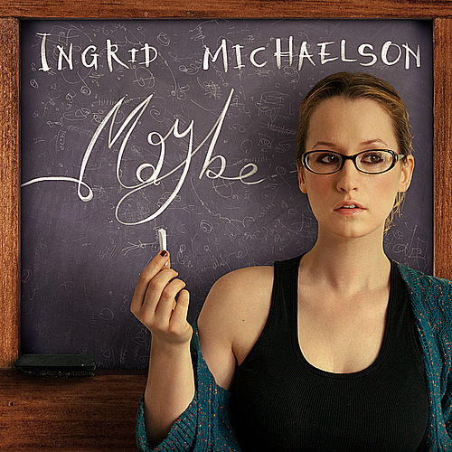 Maybe - Single by Ingrid Michaelson