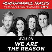 We Are The Reason (Premiere Performance Plus Track) by Avalon