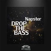 Drop The Bass by Napster