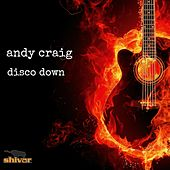 Disco Down by Andy Craig