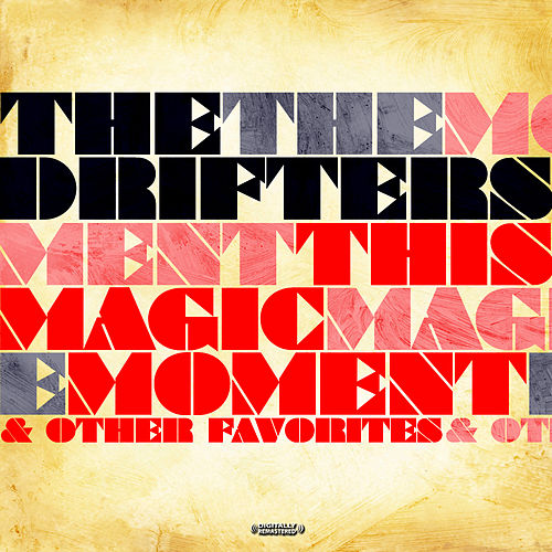 This Magic Moment & Other Favorites (Digitally Remastered) by The Drifters