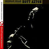 Greenback Dollar: Recorded Live At The Troubadour (Digitally Remastered) by Hoyt Axton