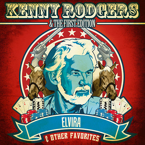 Elvira & Other Favorites (Digitally Remastered) by Kenny Rogers