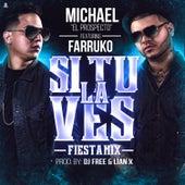 Si Tu la Ves (Fiesta Mix) by Farruko