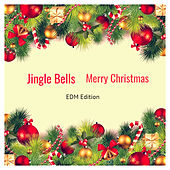 Jingle Bells, Merry Christmas (EDM Edition) by DJ Roody