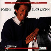 Posnak Plays Chopin by Frederic Chopin