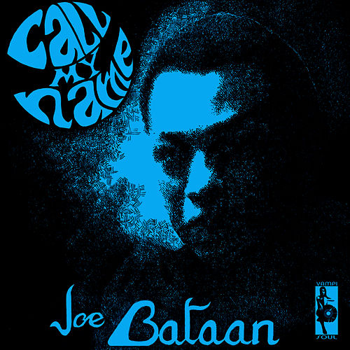 Call My Name by Joe Bataan