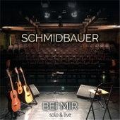 Bei mir by Schmidbauer