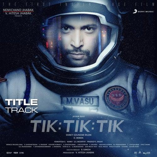 Tik Tik Tik (Title Track) [From