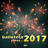 Bailoteca y Mas...2017 by Various Artists