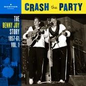 Crash The Party (The Benny Joy Story 1957-61, Vol. 1) by Benny Joy