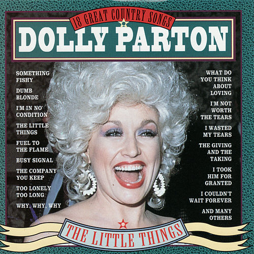 The Little Things by Dolly Parton