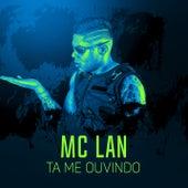 Tá me ouvindo? de Mc Lan