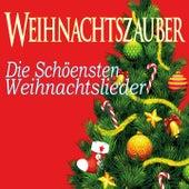 Weihnachtszauber, Die Schöensten Weihnachtslieder by Various Artists