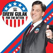 For the Better (Drew Gulak) by WWE