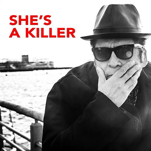 She's a Killer by Garland Jeffreys