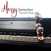 Merry (feat. Kim Pittinger) by Tommy Gann