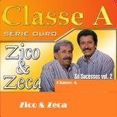 Classe A: Zico & Zeca, Vol. 2 de Zico