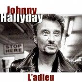L'adieu (1943-2017) di Johnny Hallyday