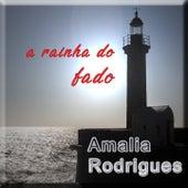 A Rainha do Fado de Amalia Rodrigues