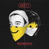WutKitsch von BRETT