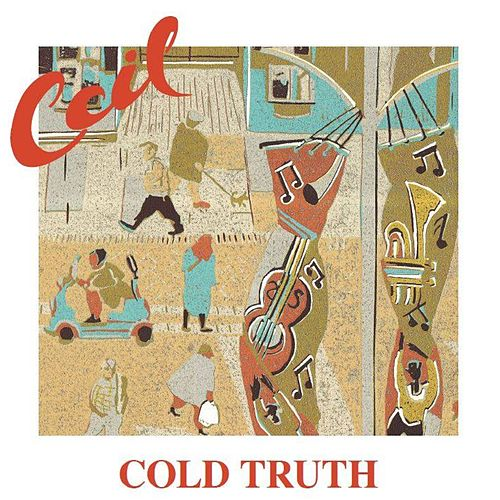 Cold Truth by Coil