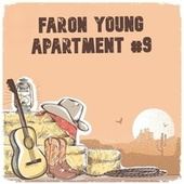 Apartment #9 (Music Row Mix) by Faron Young
