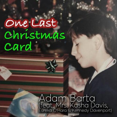 One Last Christmas Card (feat. Mrs. Kasha Davis, Eureka O'Hara & Kennedy Davenport) by Adam Barta