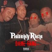 Dame Fame (feat. SYPH) von Philthy Rich