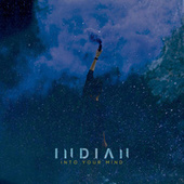 Into Your Mind by Indian