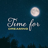 Time for Dreaming by Relaxing Piano Music
