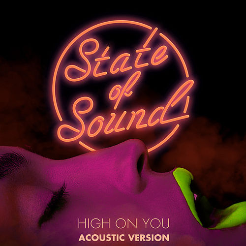 High on You - EP (Acoustic Version) by State of Sound