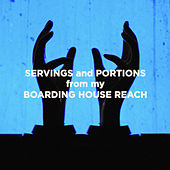 Servings and Portions from my Boarding House Reach de Jack White