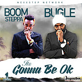 It's Gonna Be Ok by Bugle