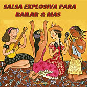 Salsa Explosiva para Bailar & Mas by Various Artists