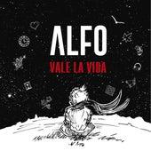 Vale la Vida by Alfo Urrutia