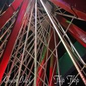 Flip Flop by Chuck Idol