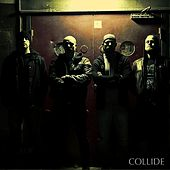 Collide Collapse Divide - EP by Collide