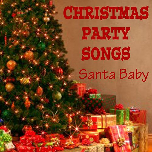 Christmas Party Songs: Santa Baby de The O'Neill Brothers Group