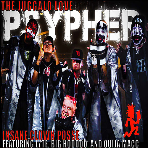 Psypher '17 (Juggalo Love) by Insane Clown Posse