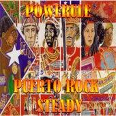 Puerto Rock Steady 2 by Powerule