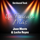 Un Fracaso Más by Juan Mosto