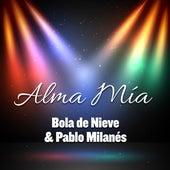 Alma Mía by Bola De Nieve