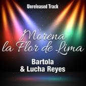 Morena la Flor de Lima by Bartola