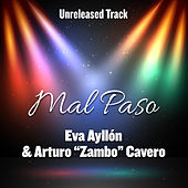 Mal Paso by Eva Ayllón